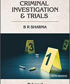 Firearms in Criminal Investigation & Trials by B R Sharma