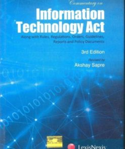 Lexis Nexis Commentary On Information Technology Act by Apar Gupta