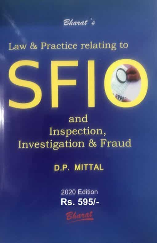 Bharat's Law & Practice relating to SFIO and Inspection, Investigation & Fraud by D.P. Mittal - 1st Edition February 2020