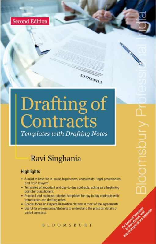 Bloomsbury's Drafting of Contracts – Templates with Drafting Notes by Ravi Singhania, 2nd Edition February, 2020
