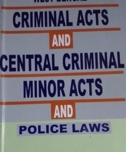 West Bengal Criminal Acts And Central Criminal Minor Acts and Police Laws