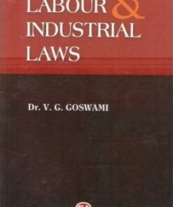 CLA's Labour & Industrial Laws by Dr. V.G. Goswami - 11th Edition 2019