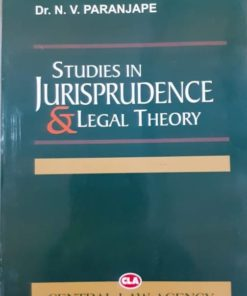 Studies in Jurisprudence and Legal Theory by N V Paranjape - 9th Edition 2019