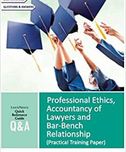 Lexis Nexis Q&A Professional Ethics, Accountancy of Lawyers and Bar - Bench Relationship