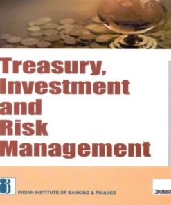 Taxmann's Treasury,Investment and Risk Management By IIBF