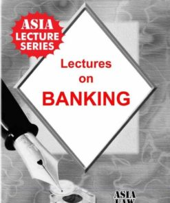 Lectures on Law of Banking by Dr. Rega Surya Rao