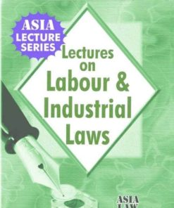Lectures on Labour & Industrial Laws by Dr. Rega Surya Rao