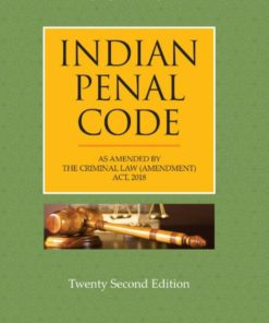 CLP's Indian Penal Code [With The Criminal Law (Amendment) Act, 2018] by S.N. Misra - 22nd Edition 2020