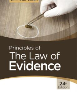 CLP's Principles of The Law of Evidence by Avtar Singh - 24th Edition 2020