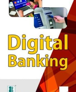 Taxmann's Digital Banking by Indian Institute of Banking & Finance (IIBF), Edition December 2019