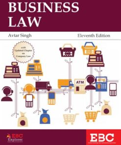 EBC's Business Law (Formerly Mercantile Law) by Avtar Singh 11th Edition, 2018 with Updated Chapter on Company Law