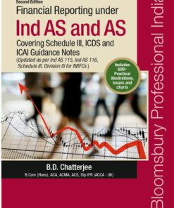 Financial Reporting under Ind AS and AS – Covering Schedule III, ICDS and ICAI Guidance Notes (Second Edition) April 2019