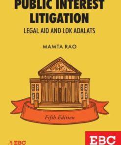 EBC's Public Interest Litigation Legal Aid and Lok Adalats by Mamta Rao - 5th Edition, 2018