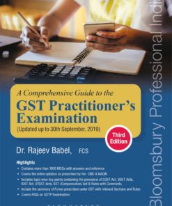 Bloomsbury's A Comprehensive Guide to the GST Practitioner's Examination with MCQs by Dr. Rajeev Babel, 3e, November, 2019