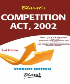 Bharat's Competition Act, 2002 by Dr. V.K. Agarwal - 2nd Edition June 2019
