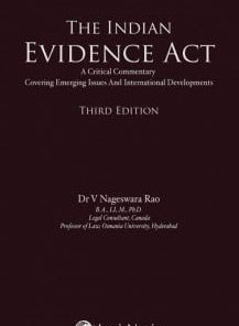 The Indian Evidence Act by Dr V Nageswara Rao 3rd 2019