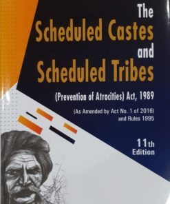 GLA's Scheduled Castes and Scheduled Tribes (Prevention of Atrocities) Act, 1989 by P.S. Narayanan 11th Edition 2019