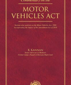 Oakbridge's Commentary on the Motor Vehicles Act by K Kannan - 1st Edition 2021