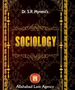 ALA's Sociology by Dr. S.R. Myneni - Reprint 2019