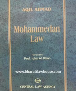 CLA's Mohammedan Law by Aqil Ahmad - 27th Edition 2021