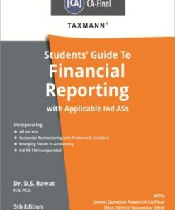 Taxmann's Students Guide To Financial Reporting with Applicable Ind ASs by Dr. D.S. Rawat for May 2020