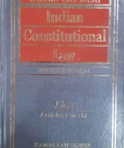 Kamal's Indian Constitutional law (2 Vols) by Durga Das Basu 5th Edition 2019