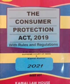 Kamal's The Consumer Protection Act, 2019 (Bare Act) by T.N.Shukla - Edition 2021