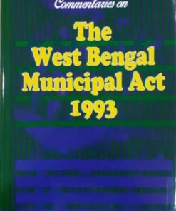 Kamal's The West Bengal Municipal Act, 1993 by Asutosh Mookerjee 3rd Edition 2019