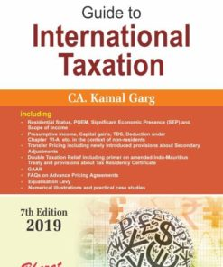 Bharat's Guide to International Taxation by CA. Kamal Garg 7th Edition August 2019