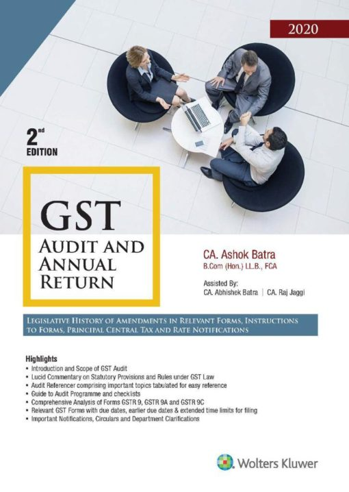 Wolters Kluwer's GST Audit And Annual Return by CA Ashok Batra - 2nd Edition July 2020