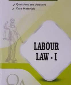 GLA's Question & Answers on Labour Law-I by Dr. Rega Surya Rao 1st Edition 2019
