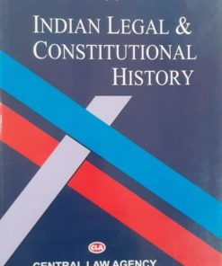 CLA's Indian Legal & Constitutional History by Dr. N.V. Paranjape 8th Edition 2018