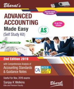 Bharat's Advanced Accounting Made Easy (Self Study Kit) [For CA Intermediate-Group II (Paper 5)] by Sanjay K. Welkins for Nov 2019 Exam