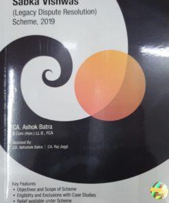 Wolters Kluwer Sabka Vishwas ( Legacy Dispute Resolution ) Scheme 2019 by Ashok Batra Edition 2019