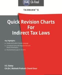 Taxmann's Quick Revision Charts for Indirect Tax Laws (CA-Final) by V.S.Datey for May 2020 Exams