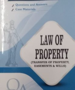 GLA's Question & Answers on Law of Property (Along with Easement and Wills) by Dr. Rega Surya Rao 1st Edition 2019
