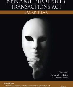 Oakbridge Practical Guide to Prohibition of Benami Property Transactions Act by Sagar Tilak 1st Edition October 2019