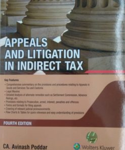 Wolters Kluwer Appeals and Litigation in Indirect Tax By Avinash Poddar, 4th Edition October 2019