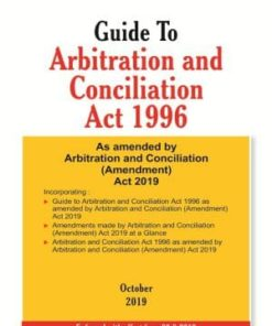 Taxmann's Guide To Arbitration and Conciliation Act 1996 - Edition October 2019