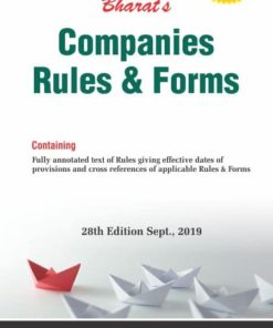 Bharat's Companies Rules and Forms - 28th Edition September 2019