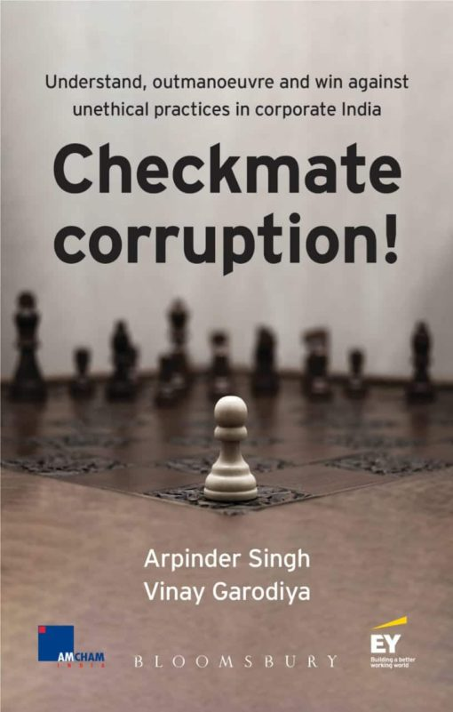 Bloomsbury's Checkmate Corruption by Arpinder Singh and Vinay Garodiya, 1e, November, 2019