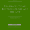 Lexis Nexis's Pharmaceuticals Biotechnology and the Law by Cook 3rd Edition 2019