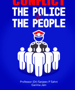 Lexis Nexis's Conflict - The Police & The People by Professor (Dr) Sanjeev P Sahni and Garima Jain 1st Edition 2020