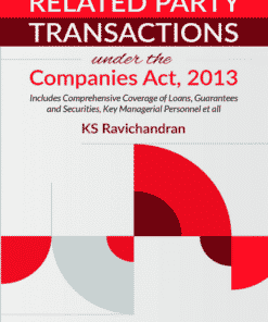 Lexis Nexis's Related Party Transactions under the Companies Act, 2013 by K S Ravichandran 2nd Edition 2020
