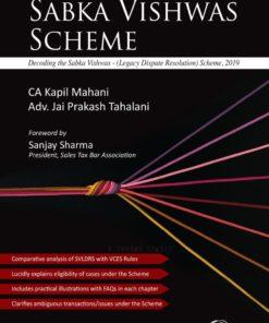 Oakbridge Practical Guide to Sabka Vishwas Scheme by CA Kapil Mahani & Adv. Jai Prakash Tahalani 1st Edition 2020