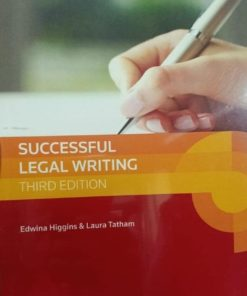 Sweet & Maxwell's Successful Legal Writing by Edwina Higgins & Laura Tatham - South Asian Edition 2019