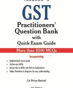 Taxmann's GST Practitioners' Question Bank with Quick Exam Guide by Divya Bansal - 4th Edition September 2020