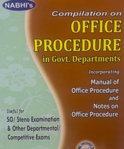 Nabhi's Compilation of Office Procedure in Government Departments 1st Edition 2020