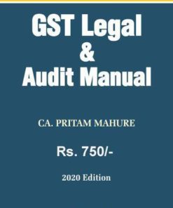 Bharat's GST Legal & Audit Manual by CA. Pritam Mahure - 1st Edition 2020
