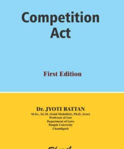 Bharat's Competition Act by Dr. Jyoti Rattan 1st Edition 2020